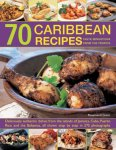 70-Caribbean-Recipes-Taste-Sensations-From-The-Tropics-Deliciously-Authentic-Dishes-From-The-Islands-Of-Jamaica-Cuba-Puerto-Rico-And-The-Bahamas-All-Shown-Step-By-Step-In-275-Photographs-0