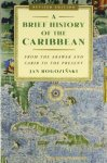 A-Brief-History-of-the-Caribbean-From-the-Arawak-and-Carib-to-the-Present-0