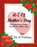 A-Z-Of-Mothers-Day-0