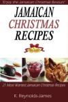 Jamaican-Christmas-Recipes-21-Most-Wanted-Jamaican-Christmas-Recipes-Christmas-Recipes-Book-0